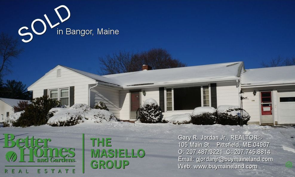 Sold Bangor Maine Call Me To Sell Your Home For A Free No