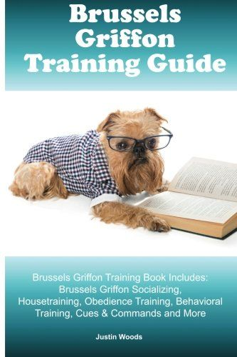 Brussels Griffon Training Guide Brussels Griffon Training Book