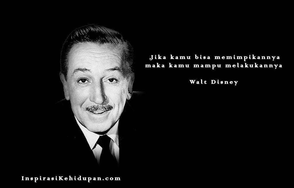 Kata Kata Mutiara Bahasa Inggris Walt Disney