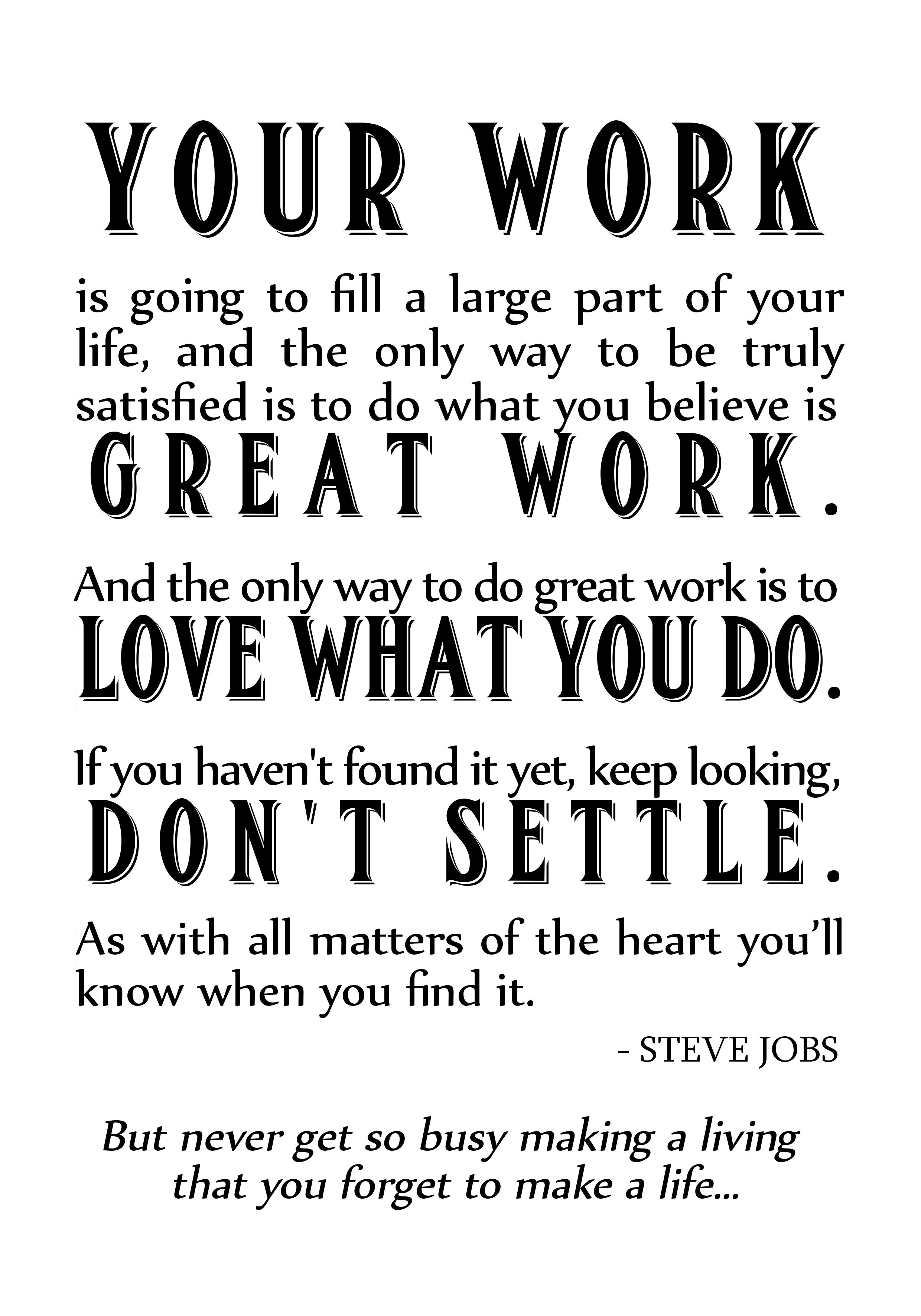 Steve Jobs Work Quote | Inspiration! | Quotes, Work quotes