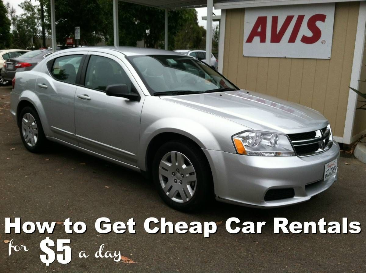 How To Get Cheap Car Rentals For 5 A Day Cheap Car Rental Cheap Cars Car Rental