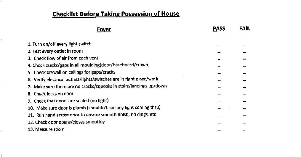Below Is A Checklist That We Used Before Taking Possession Of Our Home I Can T Take Credit For This As The Li Checklist Inspection Checklist Being A Landlord