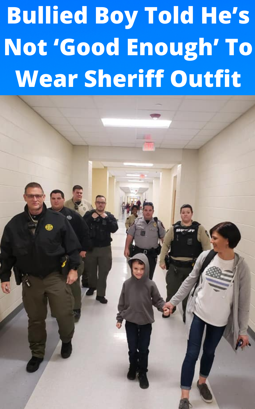 Bullied Boy Told He S Not Good Enough To Wear Sheriff Outfit To School Has 6 Officers Back Him Up In 2020 Bullying Just Amazing Kids And Parenting
