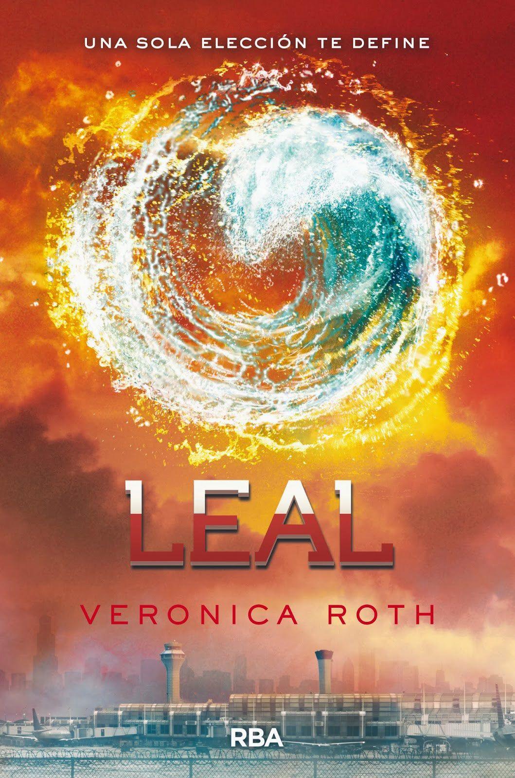 Libro Leal Disfruta leyendo la última entrega de la trilogía de la autora Verónica Roth.