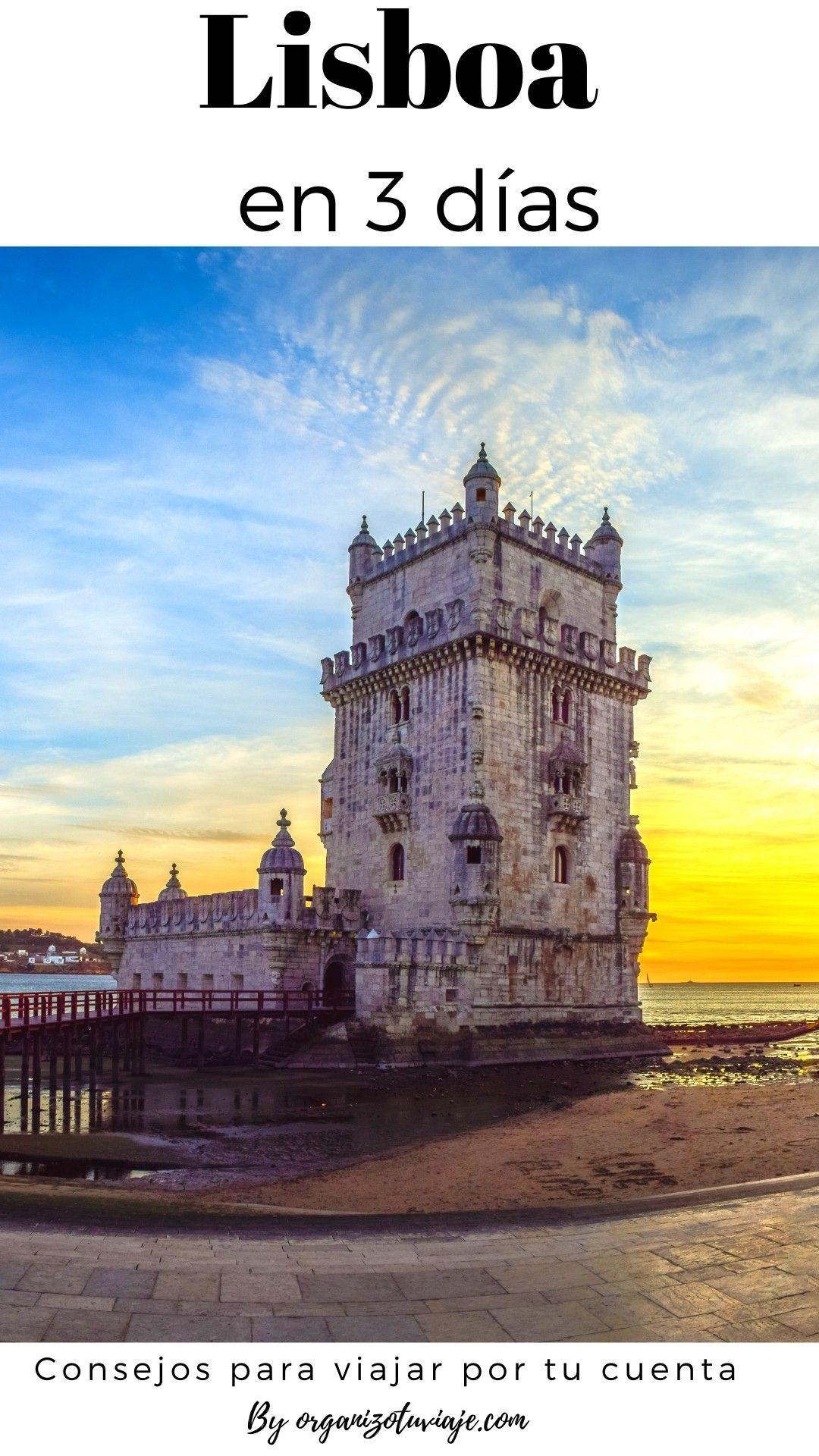 Lisboa En 3 Días Planes Y Lugares Geniales Lisboa Viajes Viajar Por El Mundo