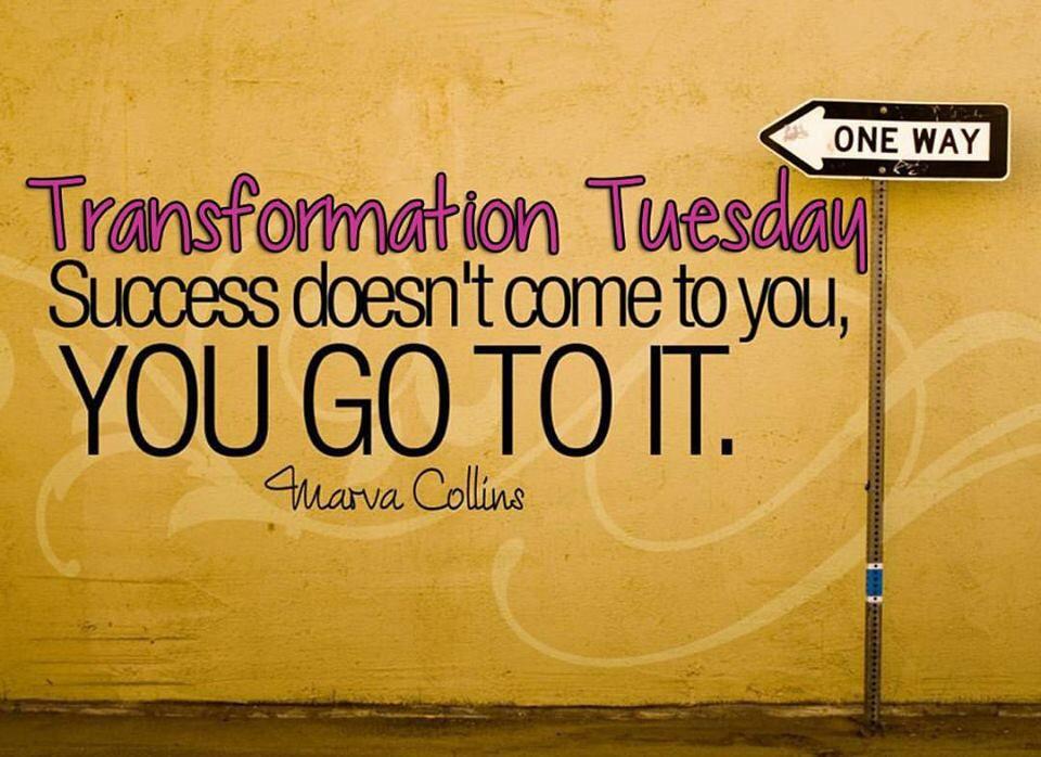 Transformation Tuesday! I like that! Inspirational