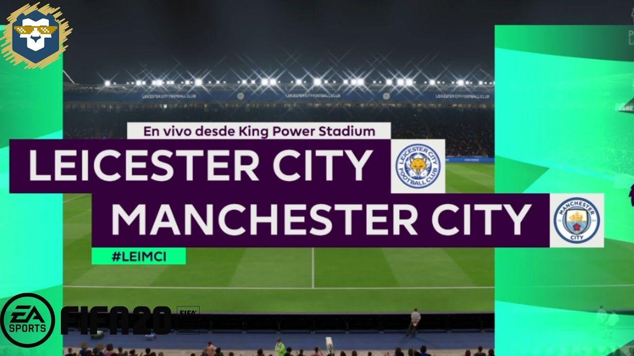 Leicester Vs Man City J27 Premier League Simulacion Fifa 20 En