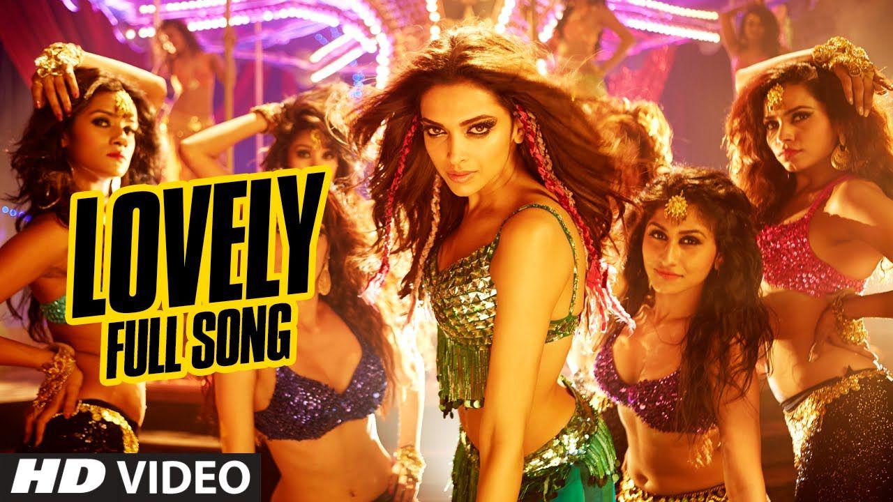 Official Lovely Full Video Song Shah Rukh Khan Deepika Padukone Kanika Kapoor Happy New Year Movie Deepika Padukone Deepika Padukone Movies