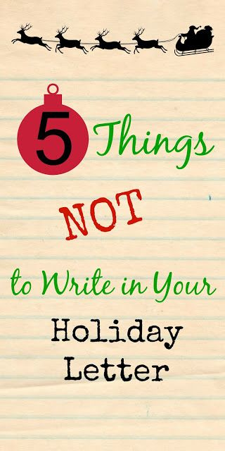 5 Things NOT to Write in Your Holiday Letter Holidays, Craft and - holiday letter