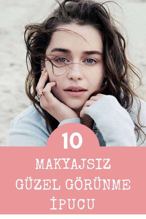 Makyaj yapmadan güzel olmanın 10 yolu #hairmakeup