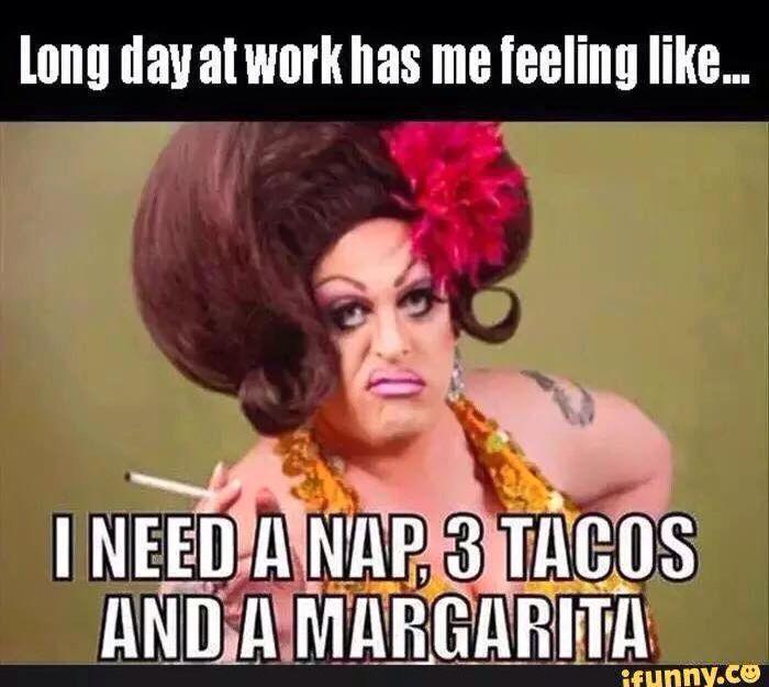 Long Day Work Humor Work Memes Workplace Humor
