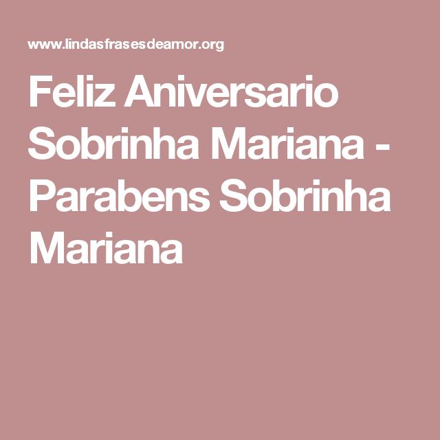 Feliz Aniversario Sobrinha Mariana - Parabens Sobrinha Mariana