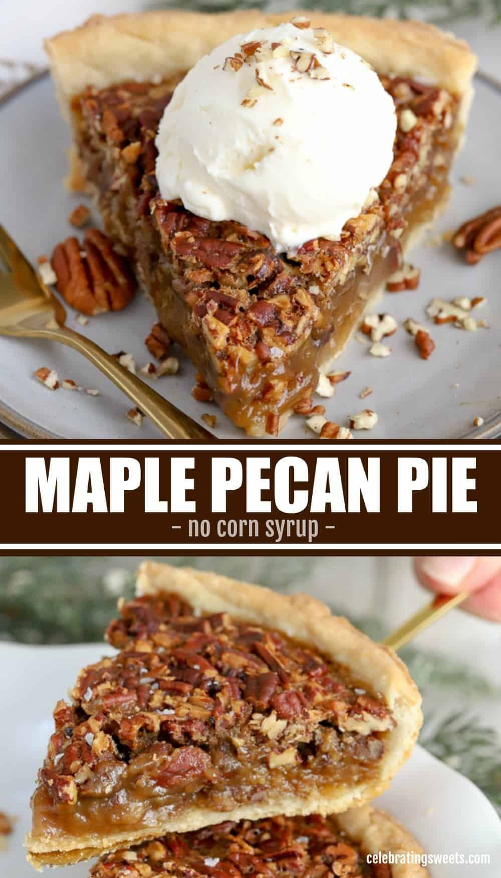 Maple Pecan Pie - Celebrating Sweets