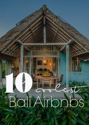 The 10 coolest Bali Airbnbs. | The Midnight Blue Elephant