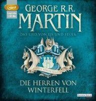 George R. R. Martin: A song of ice and fire - Das Lied von Eis und Feuer 01. Die Herren von Winterfell