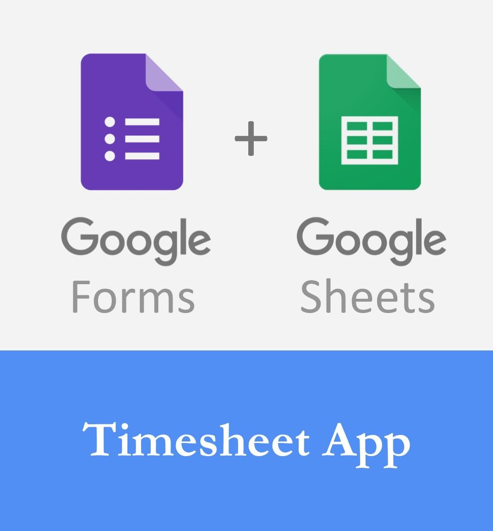 Log time using google forms and create a timesheet report