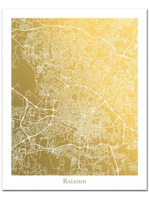 Raleigh North Carolina Map Gold Foil Print Raleigh Map Print Gold