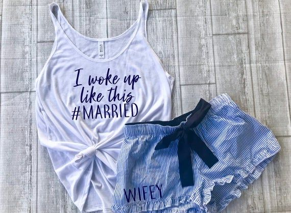 I woke up like this married set, wifey pajama set, honeymoon outfit, wifey shorts, just married outfit, wedding night pajamas, bridal pjs PLEASE NOTE: ITEMS ARE SOLD SEPARATELY. YOU MUST ADD BOTH ITEMS TO YOUR CART IN ORDER TO RECEIVE BOTH ITEMS *TANK INFO *