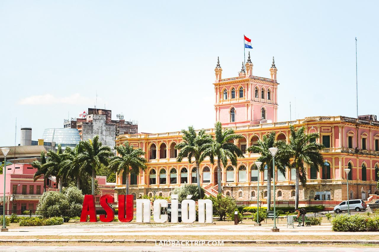 Asuncion What To Do In The Capital City Of Paraguay Laidback Trip Paraguay Capital City Beautiful Buildings