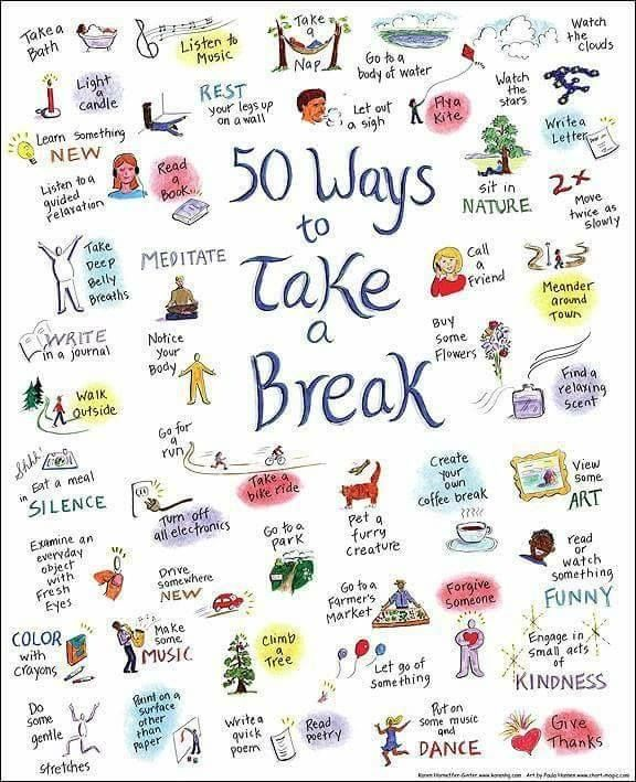 Give yourself a break! Here are a few ideas of things you can do - ways to stay awake