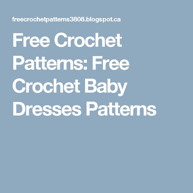 Free Crochet Patterns: Free Crochet Baby Dresses Patterns | Crochet ...