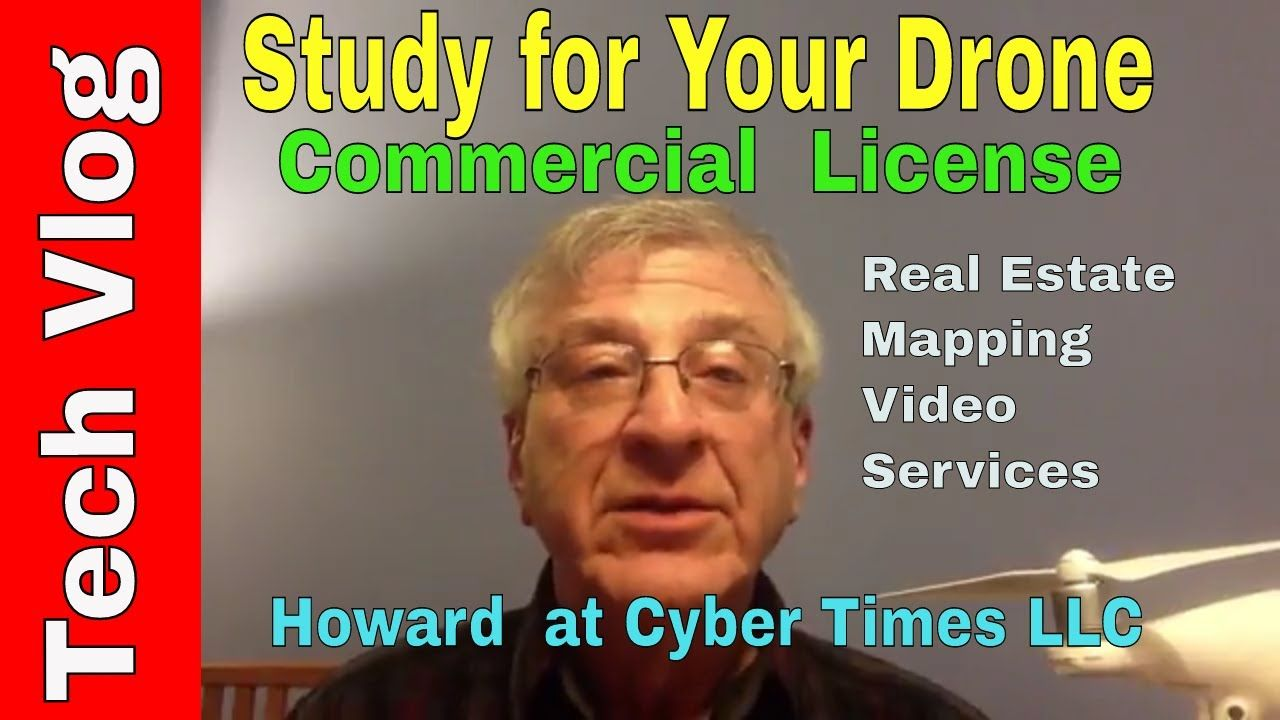Study for a Commercial Drone License for Free Video