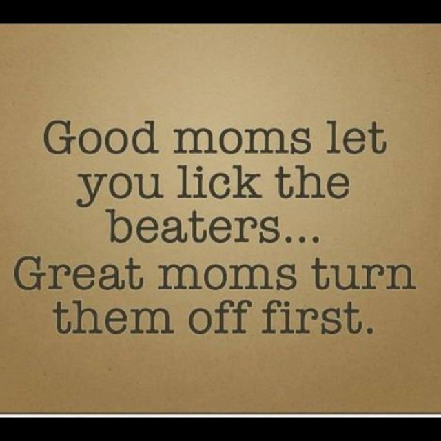 i'm so gonna be the mom you have to fight to get the beater from!