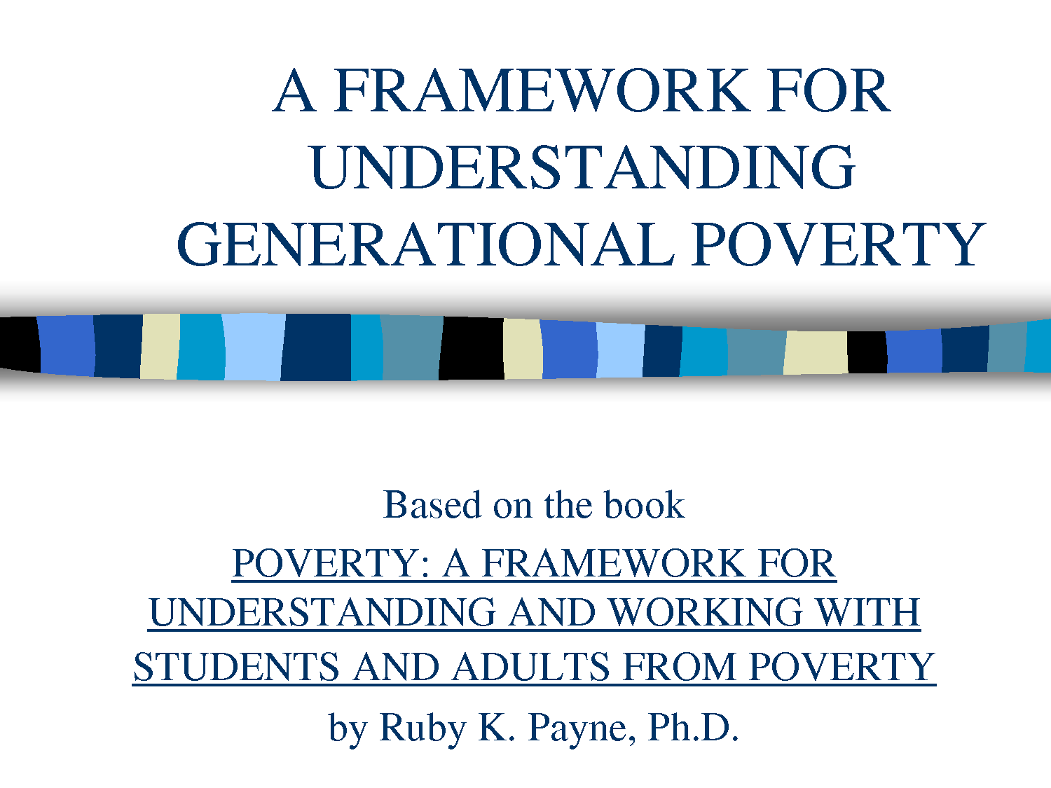 Ruby Payne Frameworks Of Poverty Poster