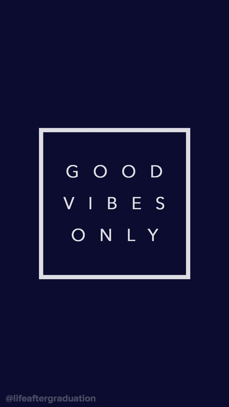 good vibes only → BACKGROUNDS in 2019