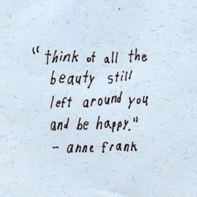 Beauty Is Everywhere Quotes Quotes Happy Quotes Life Quotes