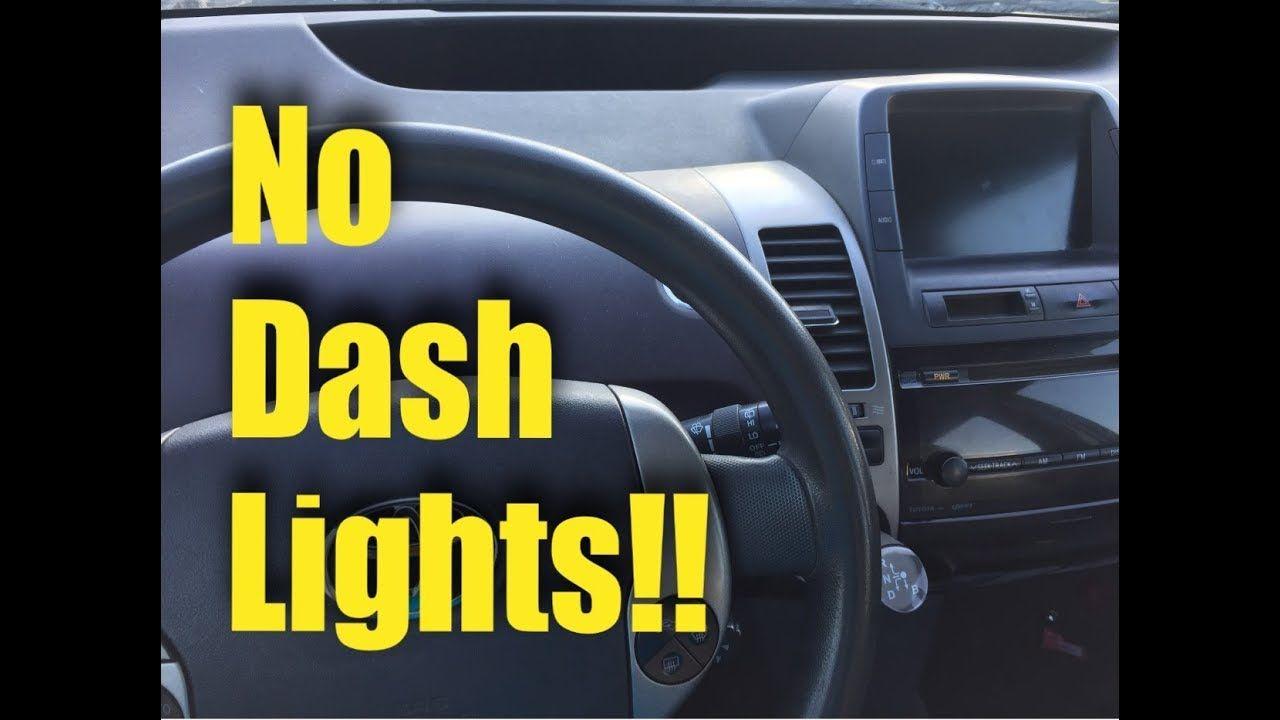 2004 2009 Toyota Prius No Dash Lights Fix Dash Lights Toyota Prius Prius