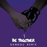 Major Lazer - Be Together ( BAMBOU Remix ) by B A M B O U on SoundCloud