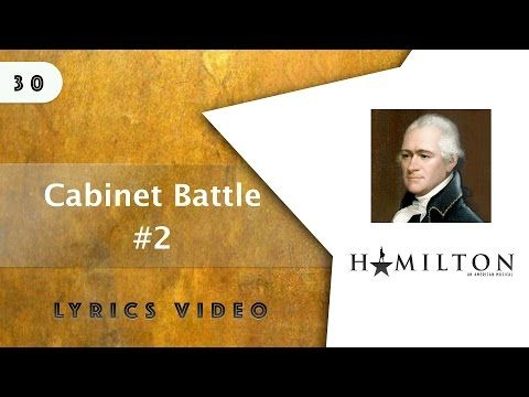 30 Hamilton - Cabinet Battle #2 [[VIDEO LYRICS]] - YouTube ...