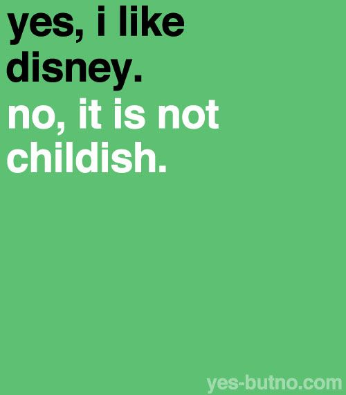 you're never too old for Disney...