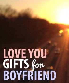 Love You Gifts for Boyfriend