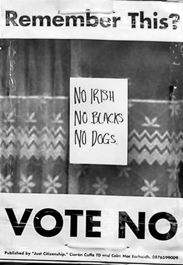 No irish no blacks no dogs vote no to the citizenship referendum poster