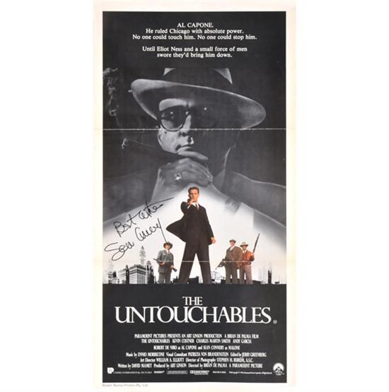 Lot 172  UNTOUCHABLES POSTER SIGNED BY SEAN CONNERY   Paramount, 1987, Australian daybill poster, signed and inscribed in black felt tip 'Best wishes Sean Connery'   66cm x 33.5cm     Estimate $200-400