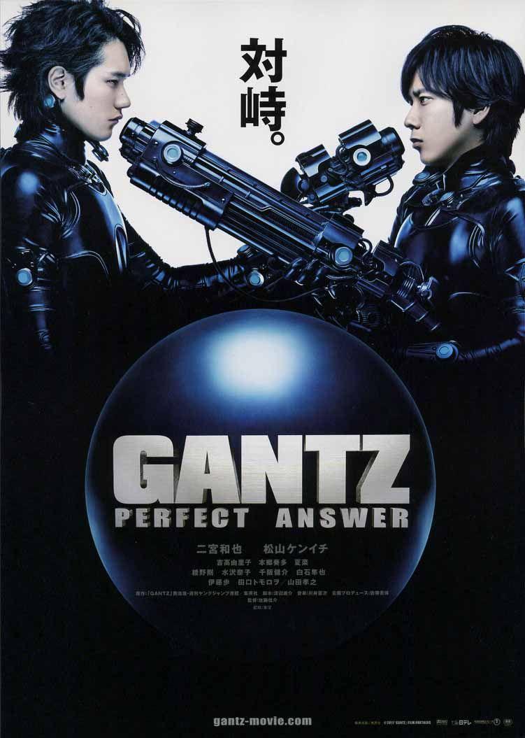 Gantz Perfect Answer Gantz Part 2 2011 Shinsuke Sato Japanese Movies Japanese Movie Poster Japanese Movie
