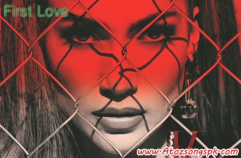 First Love Full Mp3 Song Download Jennifer Lopez First Love
