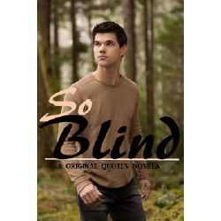 So blind ( Jacob Black LS ) in 2019 | reads | Twilight story