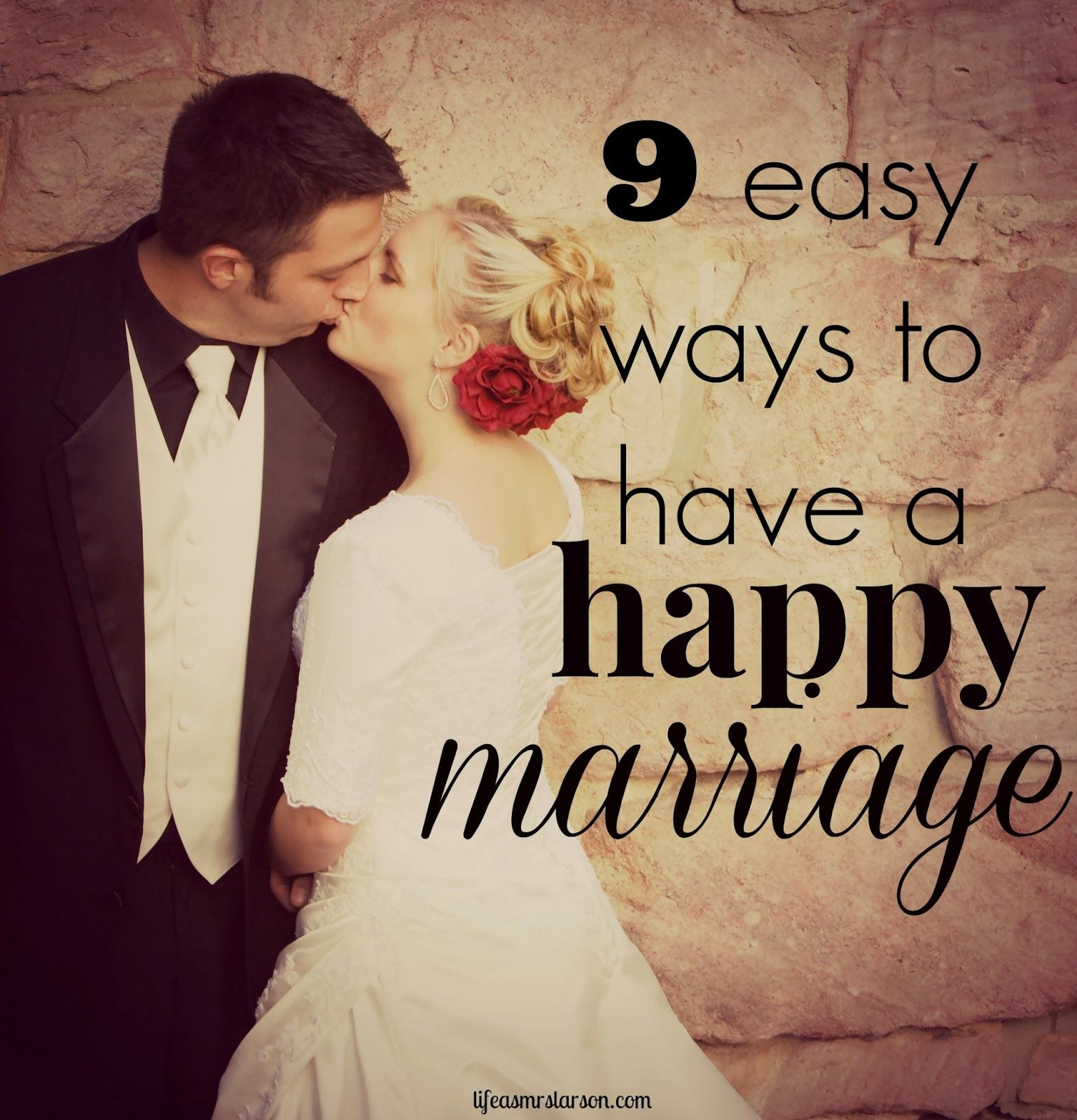 Life As Mrs. Larson : Create a Happy Marriage
