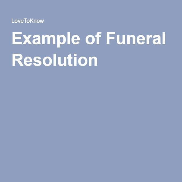Examples Of Funeral Resolutions Funeral Resolution