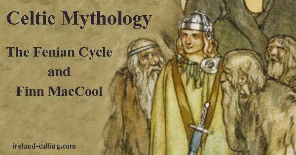 The Fenian Cycle and Finn MacCool