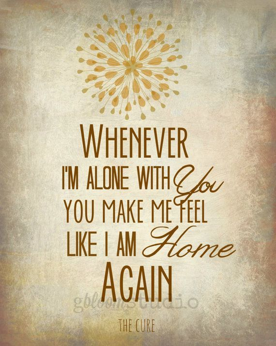 Home again quote from The Cure | The cure lyrics, Song ...