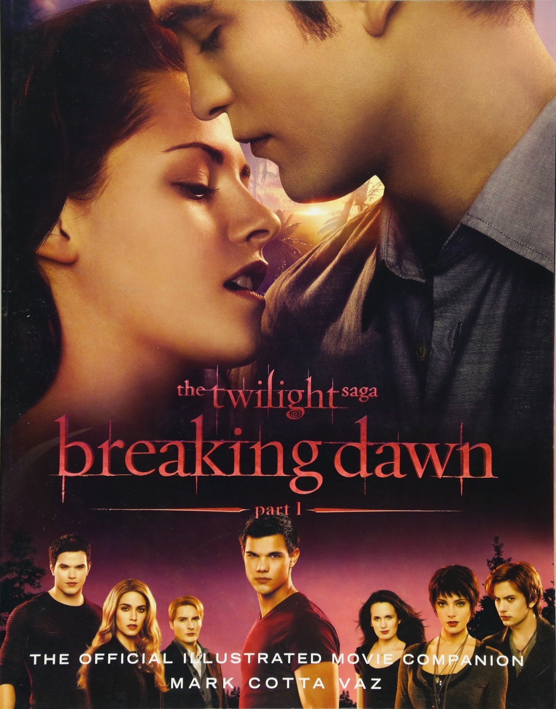 The Twilight Saga Breaking Dawn Part 1 The Official