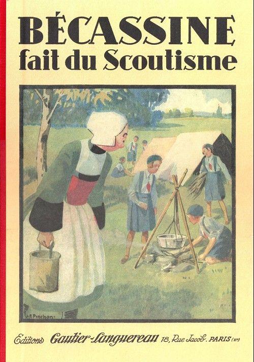Becassine Fait Du Scoutisme Becassine Scoutisme Illustrations De Livres