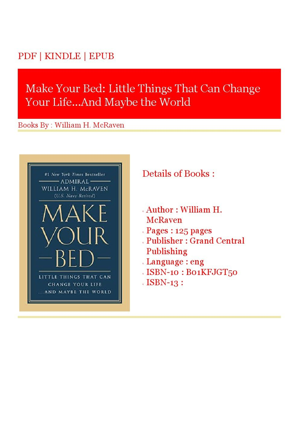 Download Ebooks Full Online Make Your Bed Little Things That Can Change Your Life And Maybe The World By William H Mcrave Make Your Bed Good Books Life