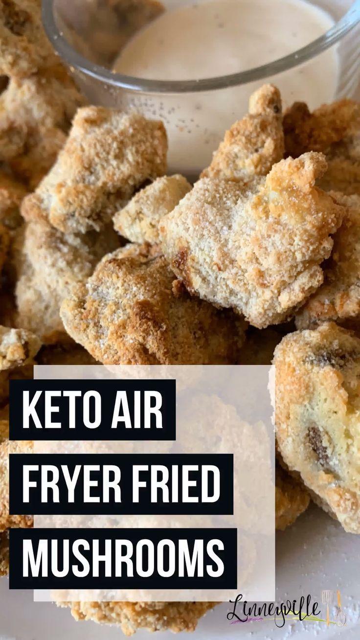 Keto Air Fryer Fried Mushrooms Recipe in 2020 Fried