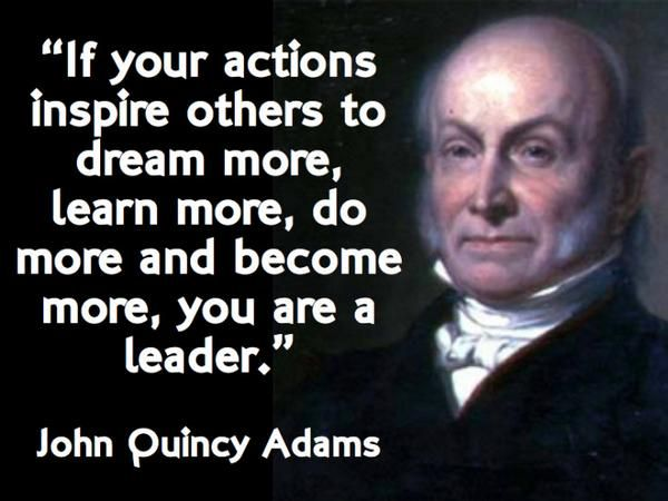 John Quincy Adams Quotes QUOTES BY AMERICAN PRESIDENT JOHN QUINCY ADAMS | Say it with words  John Quincy Adams Quotes