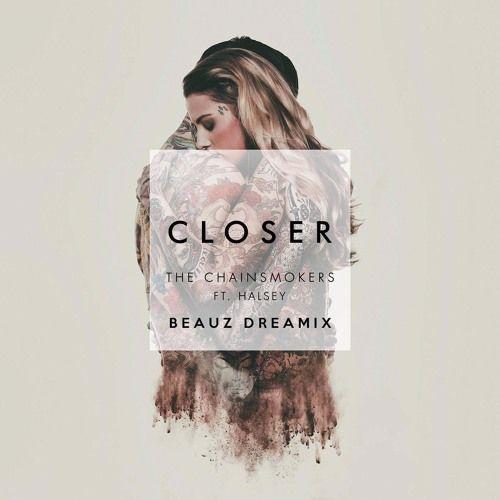 Closer (BEAUZ Dreamix) by BEAUZ VIP